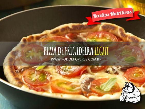pizza de frigideira light | Nutricionista Rodolfo Peres