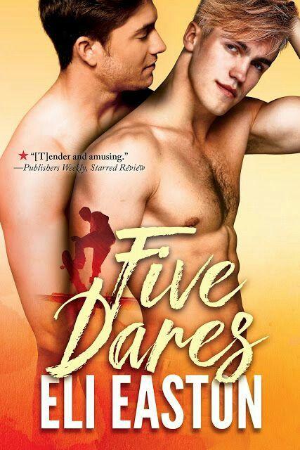 Five Dares, Eli Easton