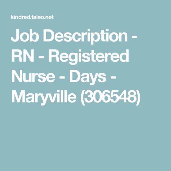 Job Description  Rn  Registered Nurse  Days  Maryville