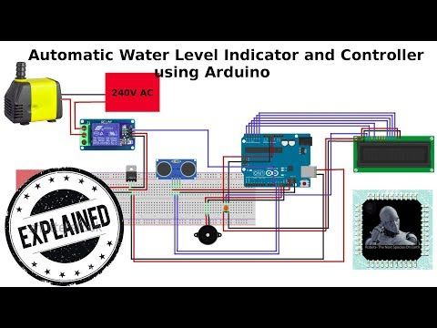 Automatic Water Level Indicator And Pump Controller Using Arduino Youtube Arduino Water Level Sensor