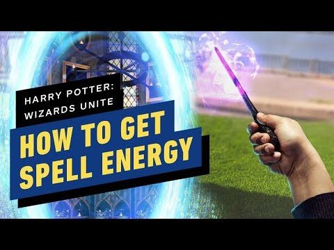 Harry Potter Wizards Unite How To Get Spell Energy Harry Potter Wizard Harry Harry Potter