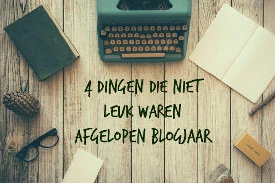 4 dingen die niet leuk waren afgelopen blogjaar