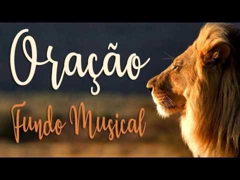 Oracao Musica Para Orar Fundo Musical Hd Youtube Musica