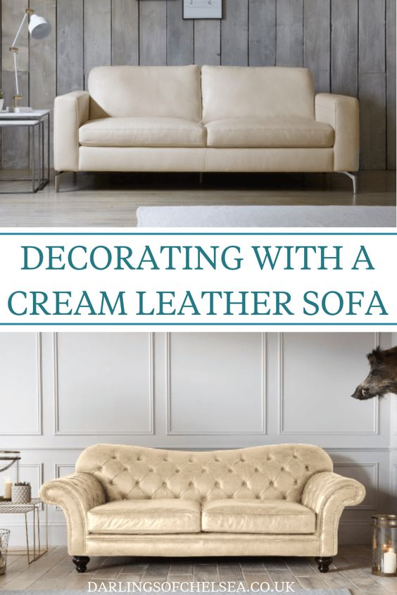 Decorating With A Cream Leather Sofa Darlings Of Chelsea Leather Sofa Leather Couches Living Room Leather Sofa Living Room
