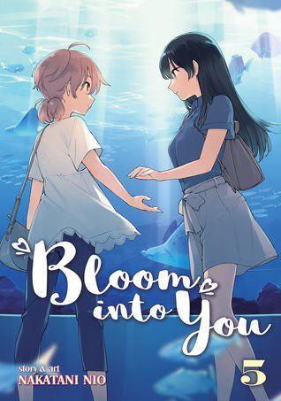 Bloom Into You Vol 5 By Nio Nakatani Anime Reccomendations Anime Anime Films