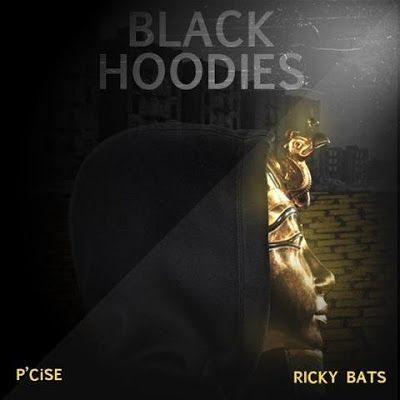 "P'Cise (@pcise198) f/ Ricky Bats - ""Black Hoodies"" (Single) Prod by Vinny Idol via @macmediapromo"