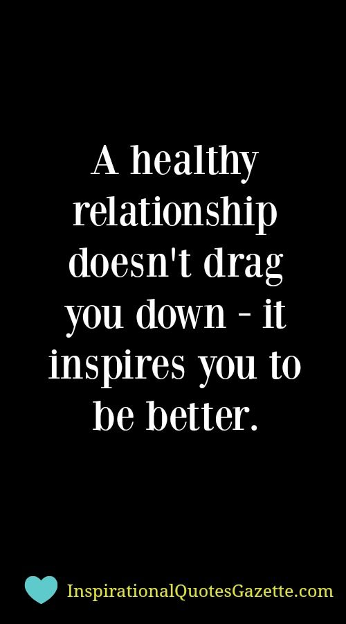 Inspirational Quote about Relationships - Visit us at InspirationalQuotesGazette.com for the best inspirational quotes!: