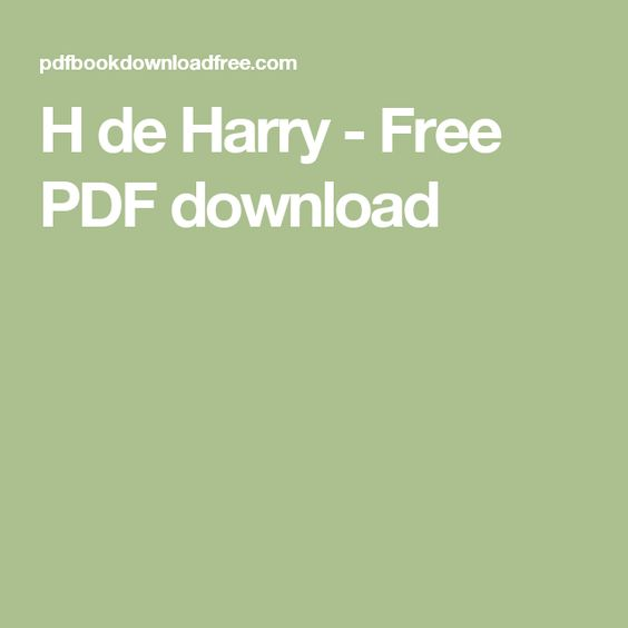 H de Harry - Free PDF download