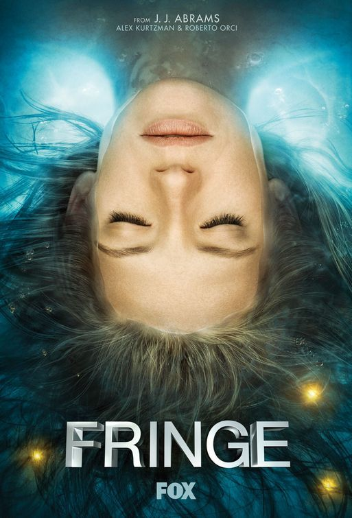 Fringe TV Poster #8 - Internet Movie Poster Awards Gallery: