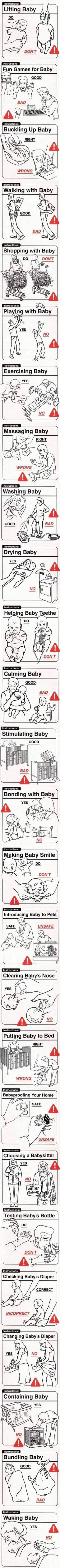 Right and wrong ways on how to treat the baby.  don't care if u have one or not.