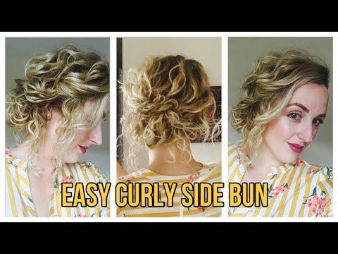 Easy Curly Side Bun Updo Tutorial Youtube Marisa S Curls Marisascurls Easy Updo For Curly Hair Easy Cur Side Bun Updo Tutorial Easy Curly Updo Side Bun Updo
