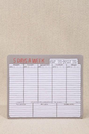 Five Days A Week - Planning