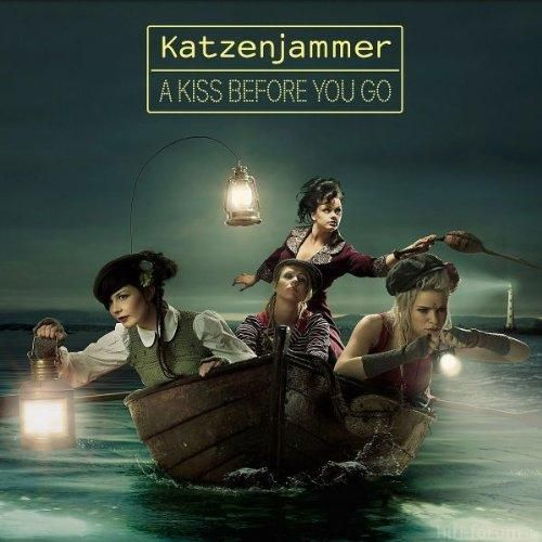 """A Kiss Before You Go,"" Katzenjammer"