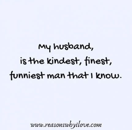 15 Best Ideas Quotes Love Marriage Funny My Husband Husband Quotes Funny My Husband Quotes Love Quotes Funny