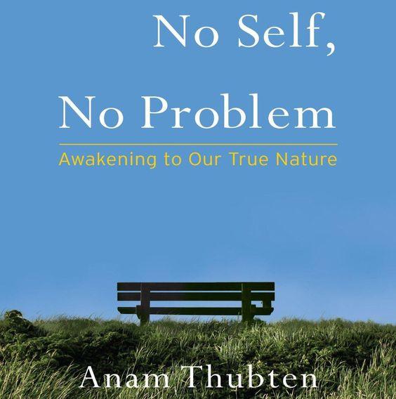 No Self, No Problem: http://amzn.to/1R7SG08