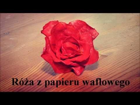 Jak Zrobic Kwiaty Z Papieru Jadalnego Polna Roza Wafer Paper Rose Youtube In 2021 Novelty