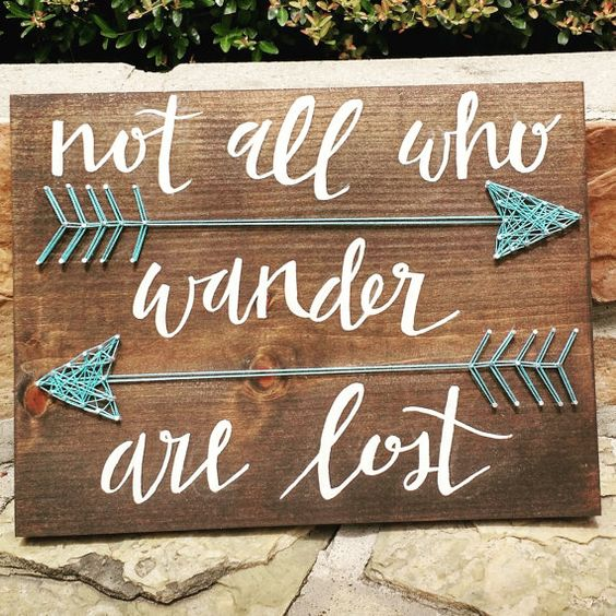 Not All Who Wander Are Lost - Arrow String Art Sign  Im happy to customize any part to fit your liking. Maybe youd like a different size? Want:
