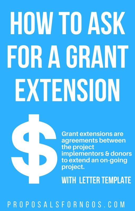 How To Ask For A Grant Extension Proposal Writing Writing Tips