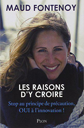 Amazon.fr - Les raisons d'y croire - Maud FONTENOY - Livres