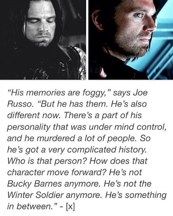 """""""He's not Bucky Barnes anymore, and he's not the winter soldier anymore. He's something in-between."""""""