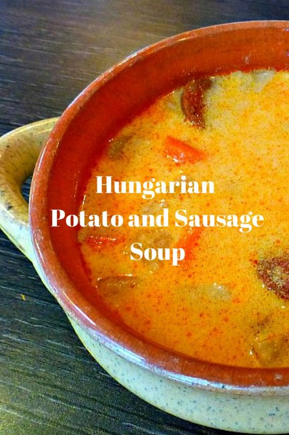 Hungarian Sausage and Potato Soup - the creamy soup with smoky sausage and spicy paprika combine together perfectly