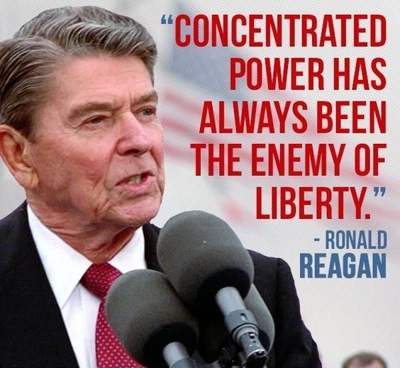 """Concentrated power has always been the enemy of liberty."""