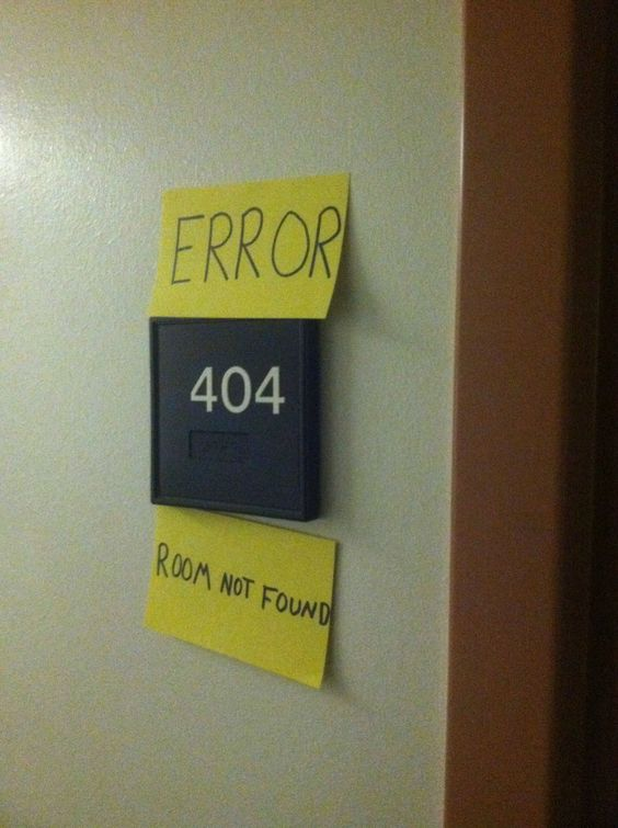 Error 404 Room not found. Brilliantly Sarcastic Responses To Completely Well-Meaning Signs