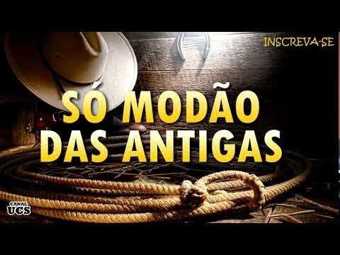 Modao Das Antigas As Melhores Sertanejo Raiz Moda De Viola