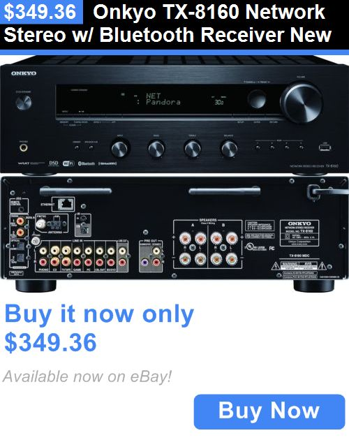 Home Theater Receivers: Onkyo Tx-8160 Network Stereo W/ Bluetooth Receiver New BUY IT NOW ONLY: $349.36