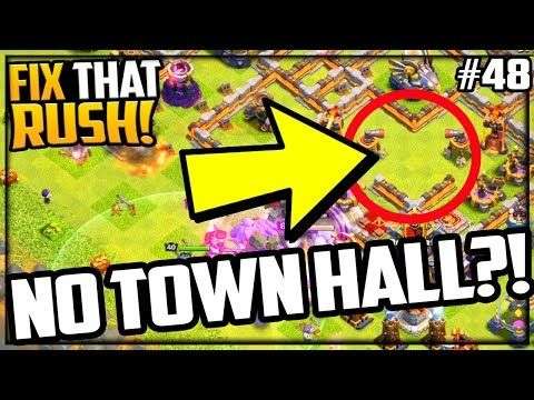 Hidden Town Hall Clash Of Clans Fix That Rush Episode 48 Clash