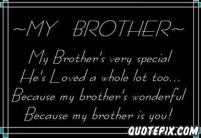 Brother Love Quotes Wallpaper : i love my brother sayings Posts related to I Love My Brother Quotes New Family Pinterest ...