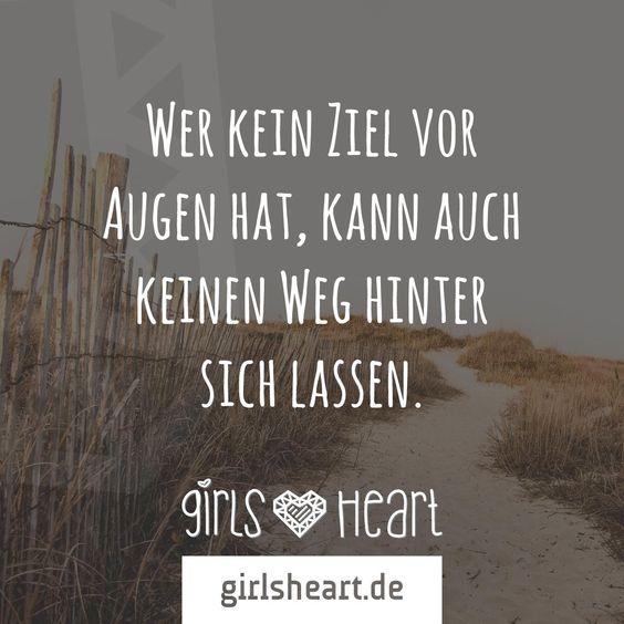 mehr sprüche auf: www.girlsheart.de #ziele #weg #lebensweg