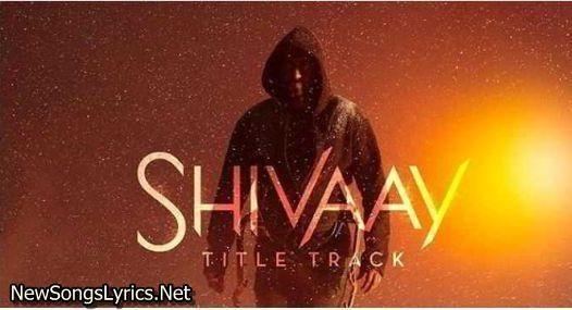 Bolo Har Har Har Song Lyrics Shivaay Badshah Song Lyrics Latest Song Lyrics Songs