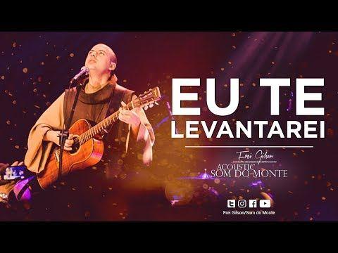 Frei Gilson Acoustic Som Do Monte Dvd Eu Te Levantarei