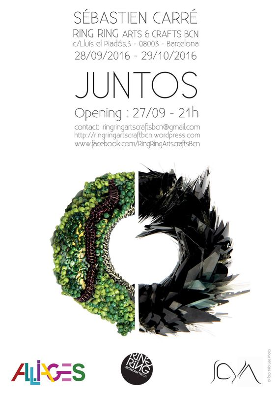 Juntos - Sébastien Carré solo show at RING RING Arts&crafts BCN in the Off JOYA Barcelona Art Jewellery Fair 28/09/2016 - 29/10/2016 Opening: 27/09/2016 21H  This exhibition is one part of the prize i won last year for the Legacy Awards 2015 by Alliages Gallery  event: https://www.facebook.com/events/1030570043731303/ Sébastien Carré : www.sebastiencarre.com: