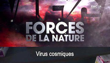 Forces de la nature, virus cosmiques - http://cpasbien.pl/forces-de-la-nature-virus-cosmiques/