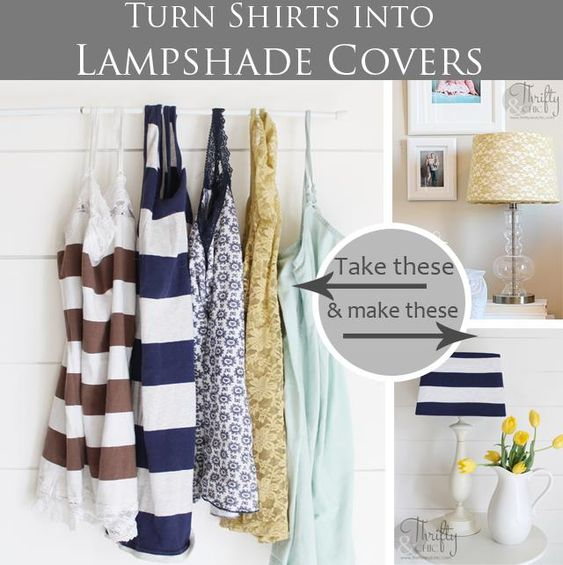 Turn old shirts into lampshade covers