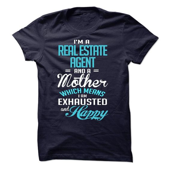 I Am AReal Estate Agent T-Shirts, Hoodies. CHECK PRICE ==► Funny Tee Shirts