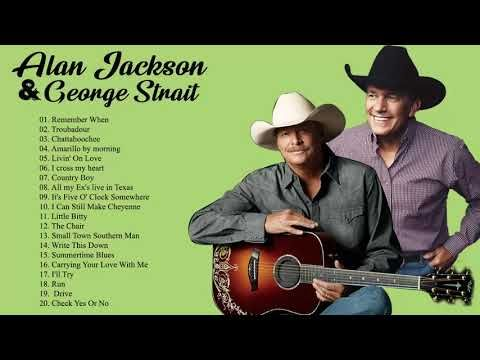 Best Country Songs Of All Time Alan Jackson George Strait