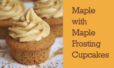Maple cupcakes with maple buttercream frosting recipe maple