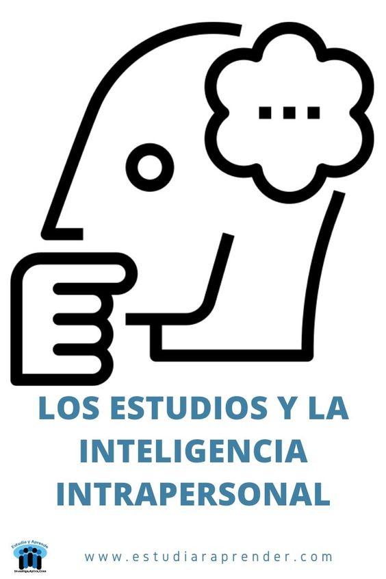 los estudios y la inteligencia intrapersonal