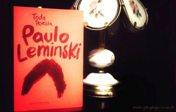 Resenha Toda Poesia Paulo Leminski  http://www.openpage.com.br/2013/08/resenha-toda-poesia-paulo-leminski.html