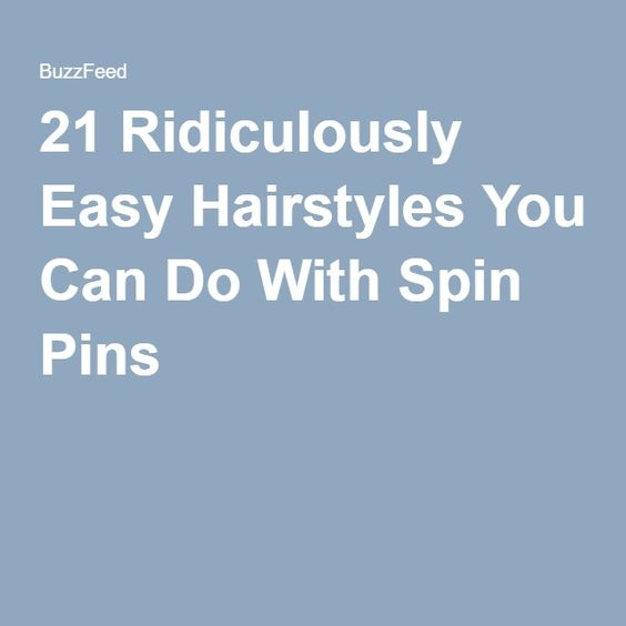 21 Ridiculously Easy Hairstyles You Can Do With Spin Pins