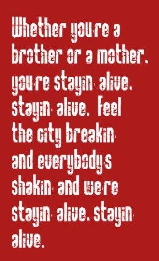 Songtext von Bee Gees - Stayin' Alive Lyrics