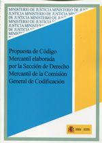 Propuesta de código mercantil elaborada por la Sección de Derecho Mercantil de la Comisión General de Codificación (2013)