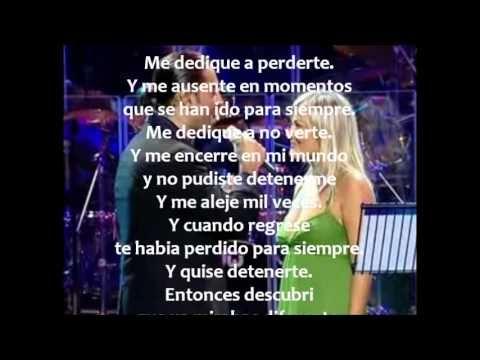 Me Dedique A Perderte Letra Alejandro Fernandez Y Amaia Montero Songs Lyrics Youtube