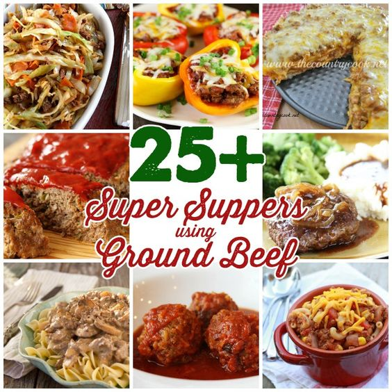 25+ Super Supper Ideas using Ground Beef - Great round up of easy weeknight meals!