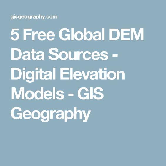 Digital Elevation Models DEM GIS Pinterest Digital - Dem data sources