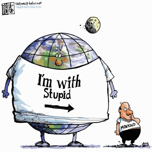 I'm with stupid.