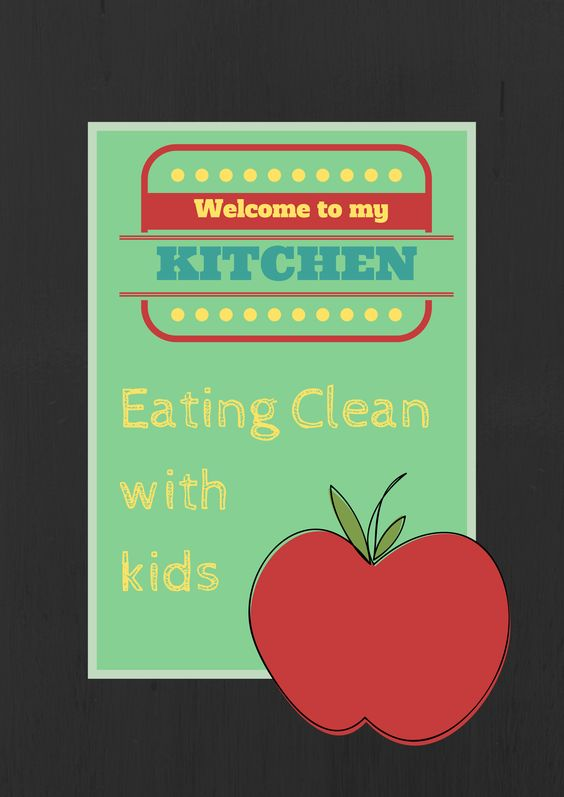 Kids Eat Clean and Love it